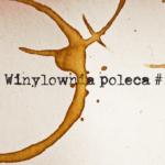 winylownia poleca #1
